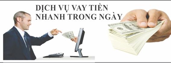 Cho Vay Tiền Có Tiền Nhanh Trong Ngày