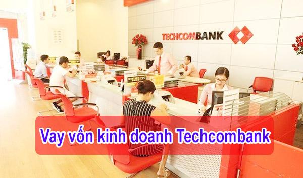 Vay vốn kinh doanh Techcombank