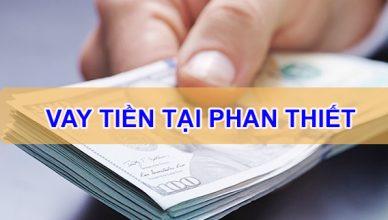 cho vay tiền Phan Thiết