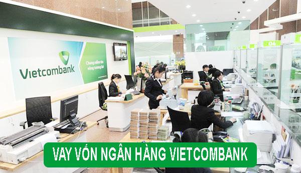 cho vay tiền theo giấy phép kinh doanh Vietcombank
