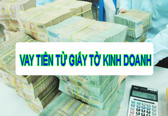 vay tiền từ giấy doanh nghiệp