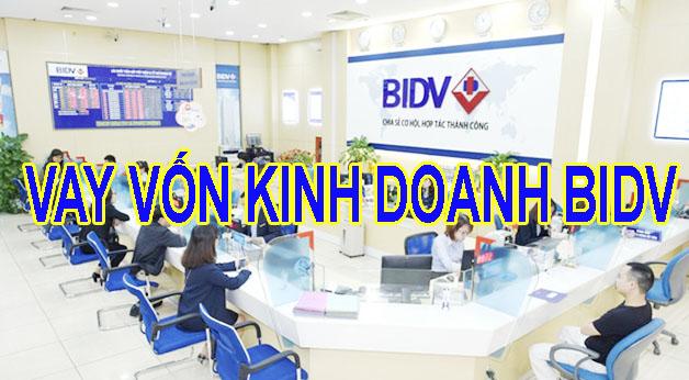 vay vốn kinh doanh BIDV