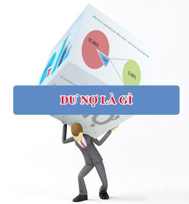 tìm hiểu về dư nợ