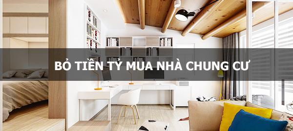 chia sẻ câu chuyện bỏ tiền tỷ mua nhà chung cư