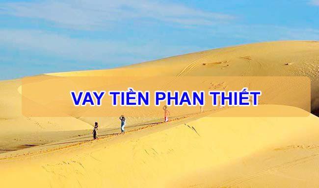 vay tiền Phan Thiết