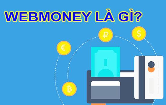 thế nào là WebMoney