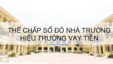 the-chap-so-do-nha-truong-vay-tien