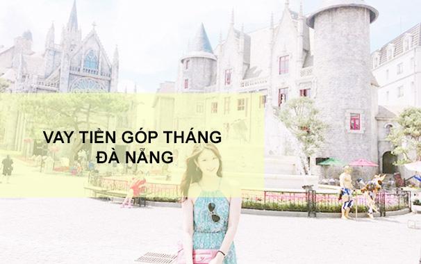 cac-hinh-thuc-vay-gop-thang-da-nang
